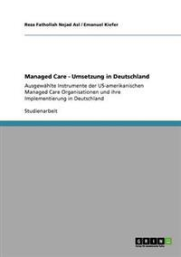 Managed Care - Umsetzung in Deutschland