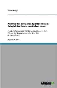 Analyse Der Deutschen Sportpolitik Am Beispiel Der Deutschen Eislauf Union