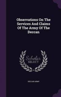 Observations on the Services and Claims of the Army of the Deccan