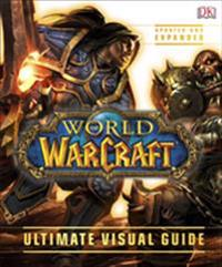 World of Warcraft Ultimate Visual Guide