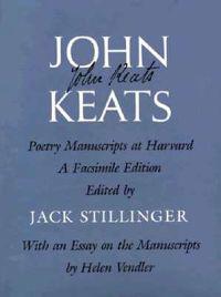 John Keats Poetry Manuscripts at Harvard