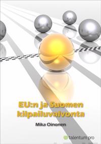 EU:n ja Suomen kilpailuvalvonta