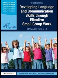 Developing Language and Communication Skills Through Effective Small Group Work