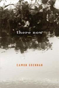 There Now: Poems