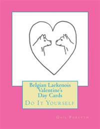 Belgian Laekenois Valentine's Day Cards: Do It Yourself