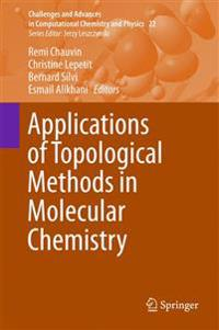 Applications of Topological Methods in Molecular Chemistry