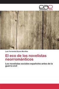 El Eco de Los Novelistas Neorromanticos