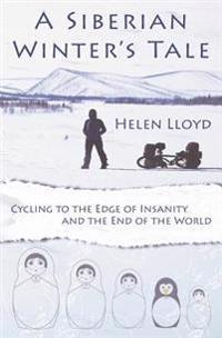 A Siberian Winter's Tale