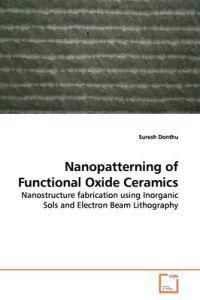 Nanopatterning of Functional Oxide Ceramics