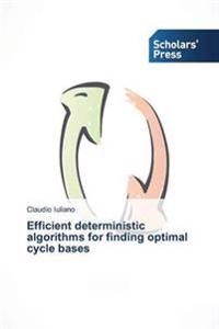 Efficient Deterministic Algorithms for Finding Optimal Cycle Bases