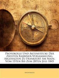 Protokolle und Aktenstücke dDer zweiten Rabbiner-Versammlung, abgehalten zu frankfurt am Main, vom 15ten bis zum 28ten Juli 1845.