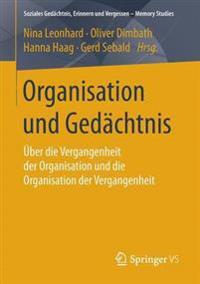 Organisation Und Gedachtnis
