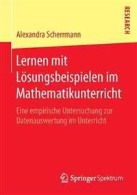 Lernen Mit Losungsbeispielen Im Mathematikunterricht