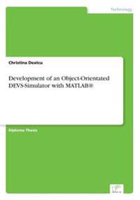 Development of an Object-Orientated Devs-Simulator with MATLAB(R)