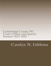 Cumberland County NC Court of Pleas and Quarter Sessions 1823-1825