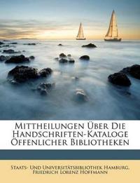 Mittheilungen über die Handschriften-Kataloge öffentlicher Bibliotheken.