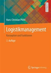 Logistikmanagement: Konzeption Und Funktionen