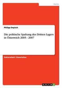 Depisch, P: Die politische Spaltung des Dritten Lagers in Ös