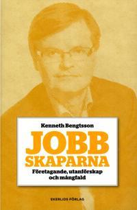 Jobbskaparna : företagande, utanförskap och mångfald