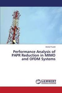 Performance Analysis of Papr Reduction in Mimo and Ofdm Systems