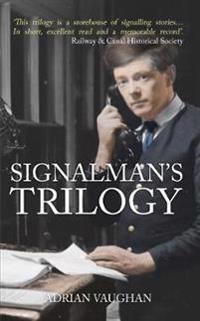 Signalman's Trilogy