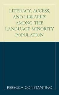 Literacy, Access, and Libraries Among the Language Minority Population