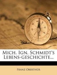 Michaeil Ignaz Schmidt's des Geschichtschreibens der deutschen Lebens-Geschichte