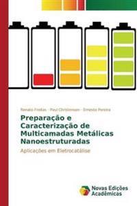 Preparacao E Caracterizacao de Multicamadas Metalicas Nanoestruturadas