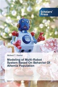Modeling of Multi-Robot System Based on Behavior of Artemia Population