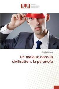 Un Malaise Dans La Civilisation, La Paranoia