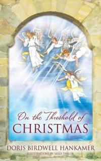 On the Threshold of Christmas