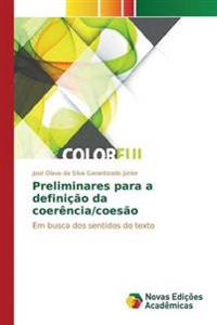 Preliminares Para a Definicao Da Coerencia/Coesao