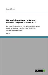 National Development in Austria Between the Years 1990 and 2005