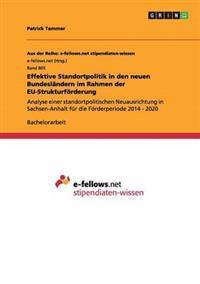 Effektive Standortpolitik in Den Neuen Bundeslandern Im Rahmen Der Eu-Strukturfoerderung