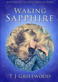 Waking Sapphire