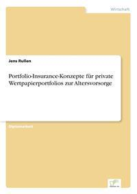 Portfolio-Insurance-Konzepte Fur Private Wertpapierportfolios Zur Altersvorsorge