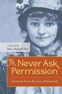 Never Ask Permission