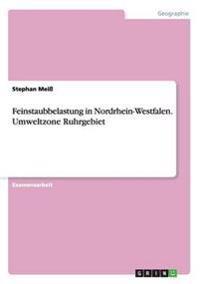 Feinstaubbelastung in Nordrhein-Westfalen. Umweltzone Ruhrgebiet