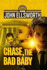 Chase, the Bad Baby