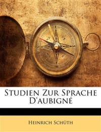 Studien Zur Sprache D'aubign
