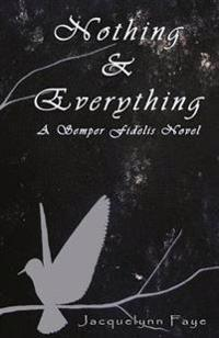 Nothing & Everything: Nothing and Everything