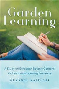 Garden Learning: A Study on European Botanic Gardens Collaborative Learning Processes