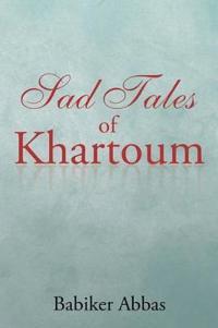 Sad Tales of Khartoum