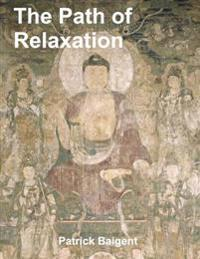 Path of Relaxation