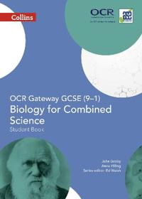 Collins GCSE Science - OCR Gateway GCSE (9-1) Biology for Combined Science: Student Book