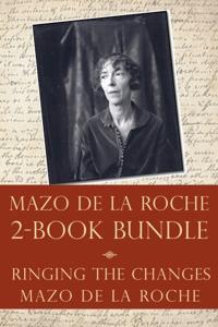 Mazo de la Roche Story 2-Book Bundle