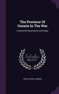 The Province of Ontario in the War