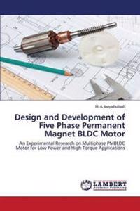 Design and Development of Five Phase Permanent Magnet Bldc Motor