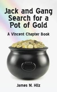 Jack and Gang Search for a Pot of Gold
