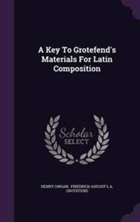 A Key to Grotefend's Materials for Latin Composition